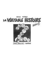 La Véritable Histoire - Leçon 2