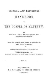 Critical and Exegetical Hand-book to the Gospel of Matthew: Translation revised and edited by William Stewart