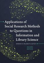Applications of Social Research Methods to Questions in Information and Library Science, 2nd Edition