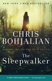 The Sleepwalker : A Novel