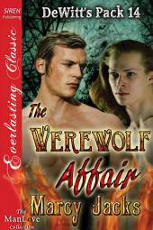 The Werewolf Affair [DeWitt's Pack 14]