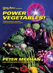 Lucky Peach Presents Power Vegetables  Book PDF