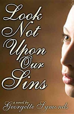Look Not Upon Our Sins