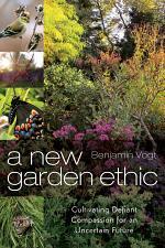 A New Garden Ethic