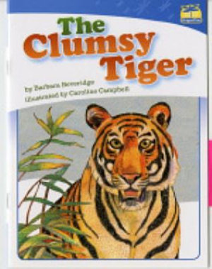 Clumsy Tiger  The