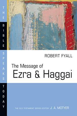 The Message of Ezra   Haggai