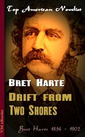 Drift from Two Shores: Top American Novelist