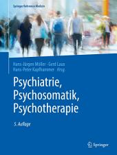 Psychiatrie, Psychosomatik, Psychotherapie: Band 1: Allgemeine Psychiatrie 1, Band 2: Allgemeine Psychiatrie 2, Band 3: Spezielle Psychiatrie 1, Band 4: Spezielle Psychiatrie 2, Ausgabe 5