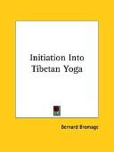 Initiation Into Tibetan Yoga