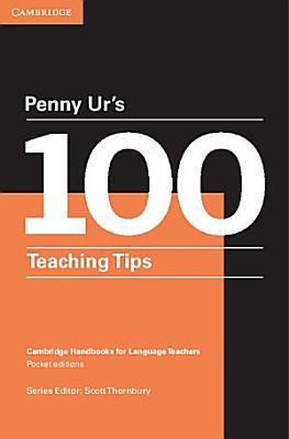 Penny Ur s 100 Teaching Tips Google eBook PDF