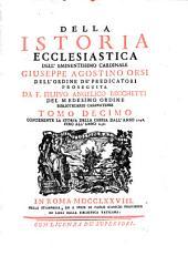 Della Istoria Ecclesiastica: Contenente La Storia Della Chiesa Dall' Anno 1098. Fino All' Anno 1138, Volume 10