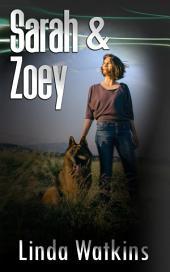 Sarah & Zoey: A Novella