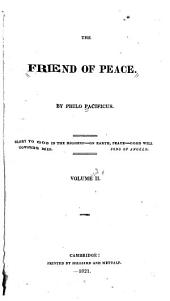 The Friend of Peace: Volume 2