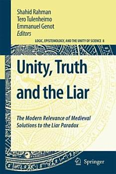 Unity  Truth and the Liar PDF