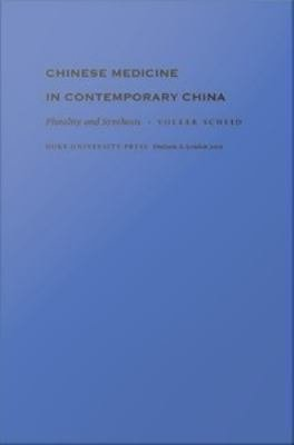 Chinese Medicine in Contemporary China PDF