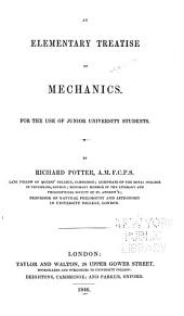 An Elementary Treatise on Mechanics: For the Use of Junior University Students