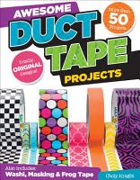 Awesome Duct Tape Projects PDF