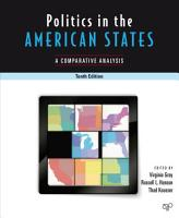 Politics In The American States  A Comparative Analysis PDF