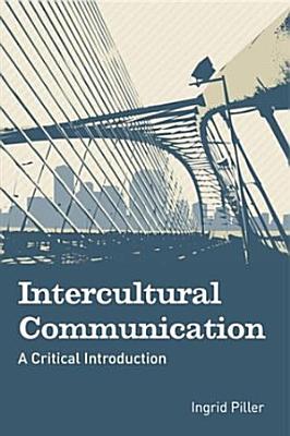 Intercultural Communication  A Critical Introduction