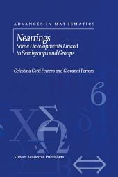 Nearrings: Some Developments Linked to Semigroups and Groups