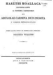 Harethi Moallaca cum scholiis Zuzenii e codicibus parisiensibus et Abulolae carmina duo inedita e codice petropolitano