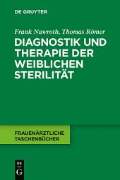 Diagnostik und Therapie der weiblichen Sterilität