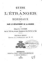 Guide de l'étranger à Bordeaux et le département de la Gironde