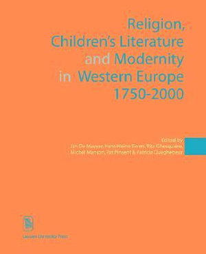 Religion  Children s Literature  and Modernity in Western Europe  1750 2000 PDF
