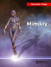 Mimikry: Science Fiction-Roman