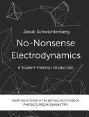 No-Nonsense Electrodynamics
