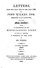 Letters: Life of Mr. Wilkes. Poems