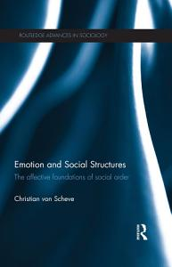 Emotion and Social Structures