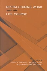 Restructuring Work and the Life Course PDF