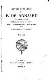 Oeuvres complètes de P. de Ronsard: Volume4