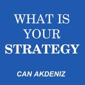 What Is Your Strategy: A Guide to Making Perfect Strategies