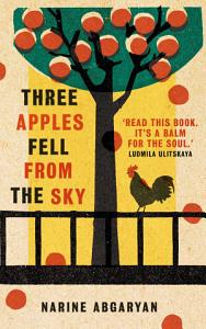Three Apples Fell from the Sky Book