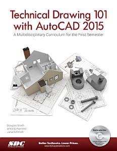 Technical Drawing 101 with AutoCAD 2015 PDF