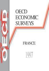 OECD Economic Surveys: France 1997