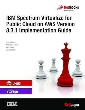 Implementing IBM Spectrum Virtualize for Public Cloud on AWS Version 8 3 1