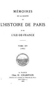 Mémoires de la Société de l'histoire de Paris et de l'Île-de-France: Volume14