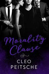 Morality Clause (Office Menage Romance BDSM Novel)