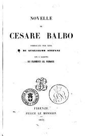Novelle di Cesare Balbo pubblicate per cura di Guglielmo Stefani