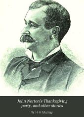 John Norton's Thanksgiving Party, and Other Stories