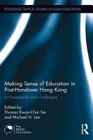 Making Sense of Education in Post Handover Hong Kong PDF
