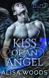Kiss of an Angel (Fallen Angels 7): A Christmas Story
