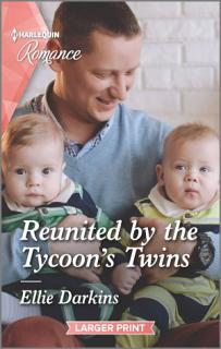 Reunited by the Tycoon s Twins Book