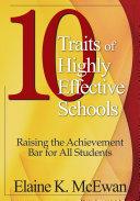 Ten Traits of Highly Effective Schools