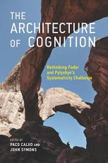 The Architecture of Cognition PDF