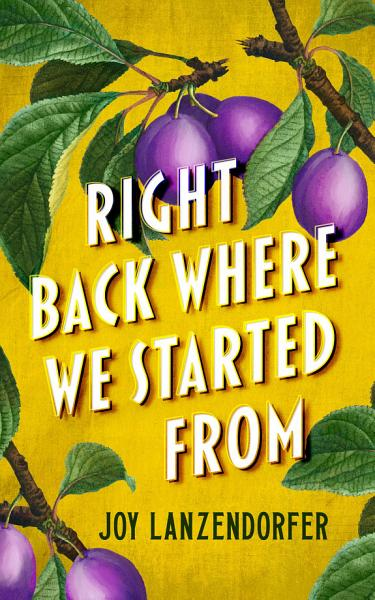 Download Right Back Where We Started From Book