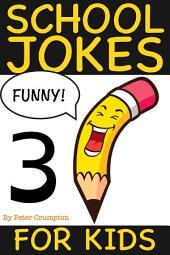 School Jokes For Kids 3